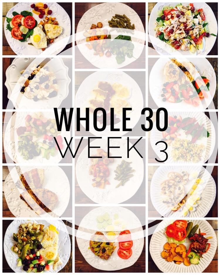 January Whole 30 Recap of Week 3