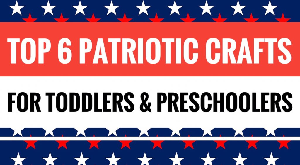 Patriotic Crafts for Toddlers and Preschoolers