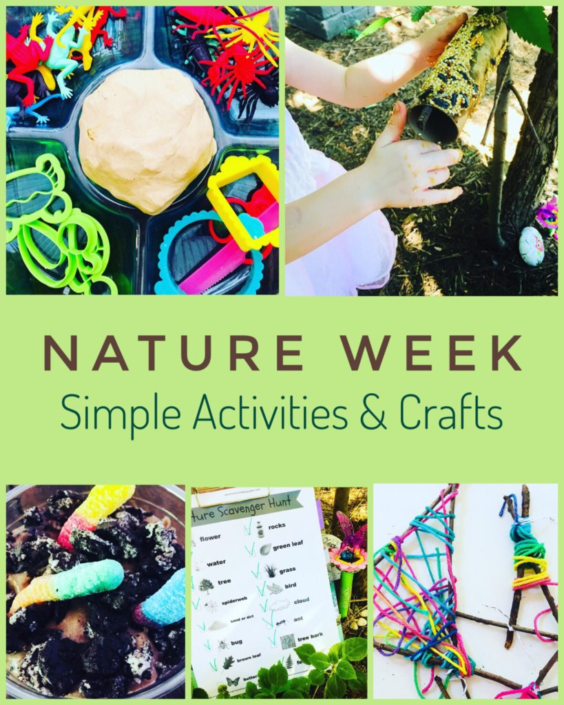 Simple Activities and Crafts for Nature Week including Dirt Cups, Scavenger Hunt, Cloud Dough Play, Bird Feeder Craft and String Twig Art.