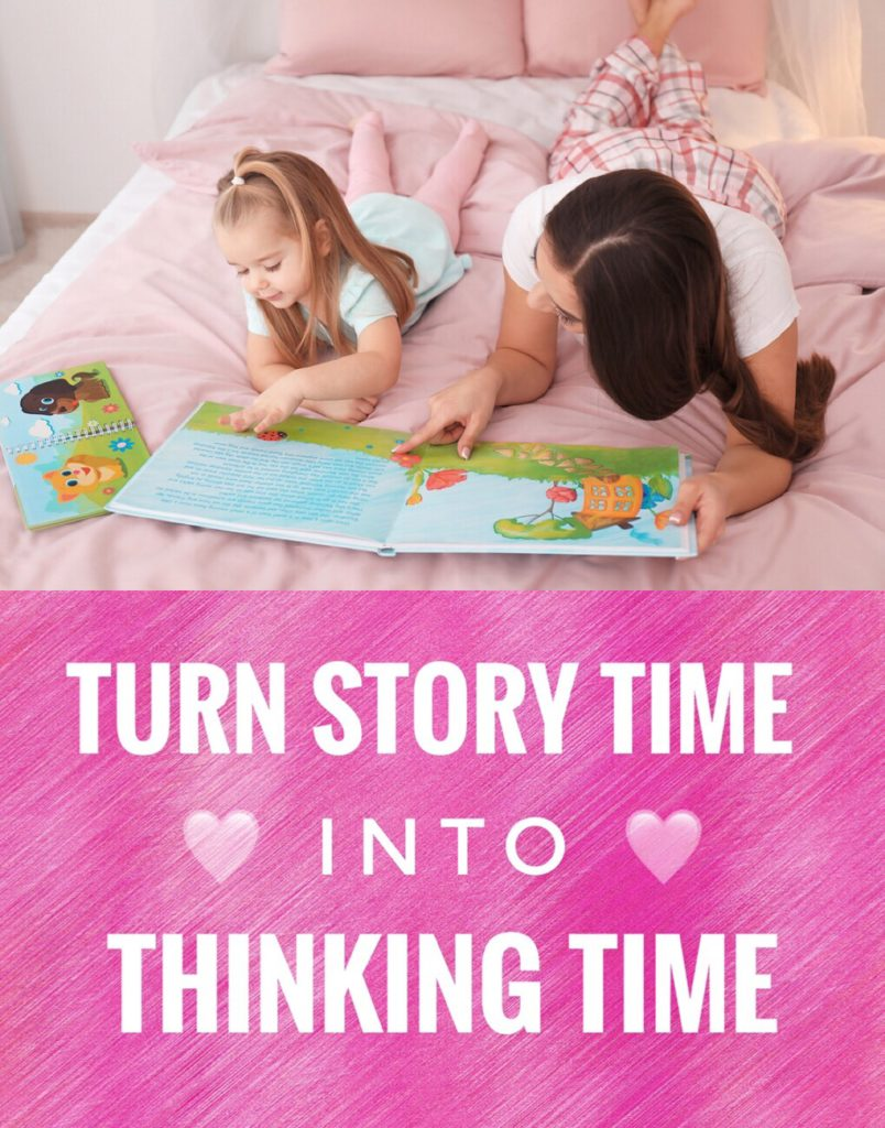 Learn how to turn story time into thinking time with these amazing tips while you read with your child.