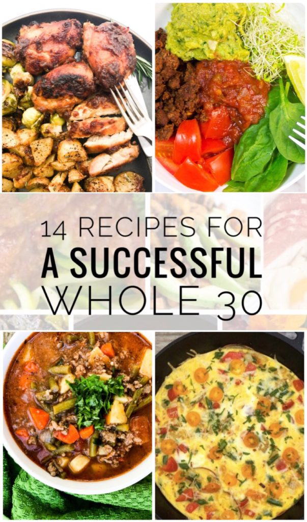 14 Recipes for a Successful Whole 30 - Start the year off right with a clean eating meal plan that is Whole 30 Approved!
