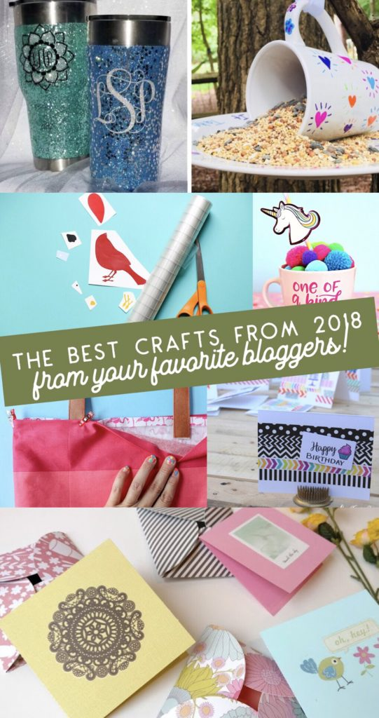 Best Crafts of 2018 from your favorite craft bloggers!