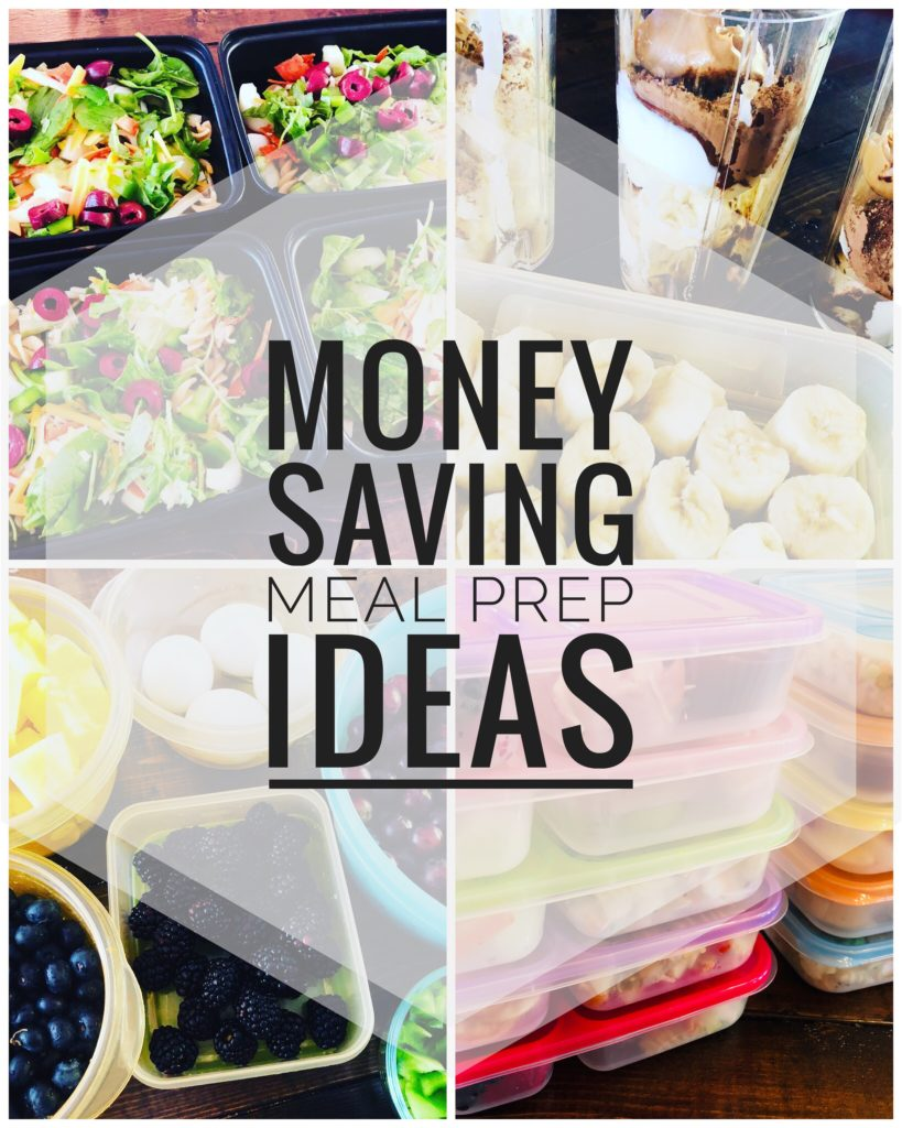 Money Saving Meal Prep Ideas