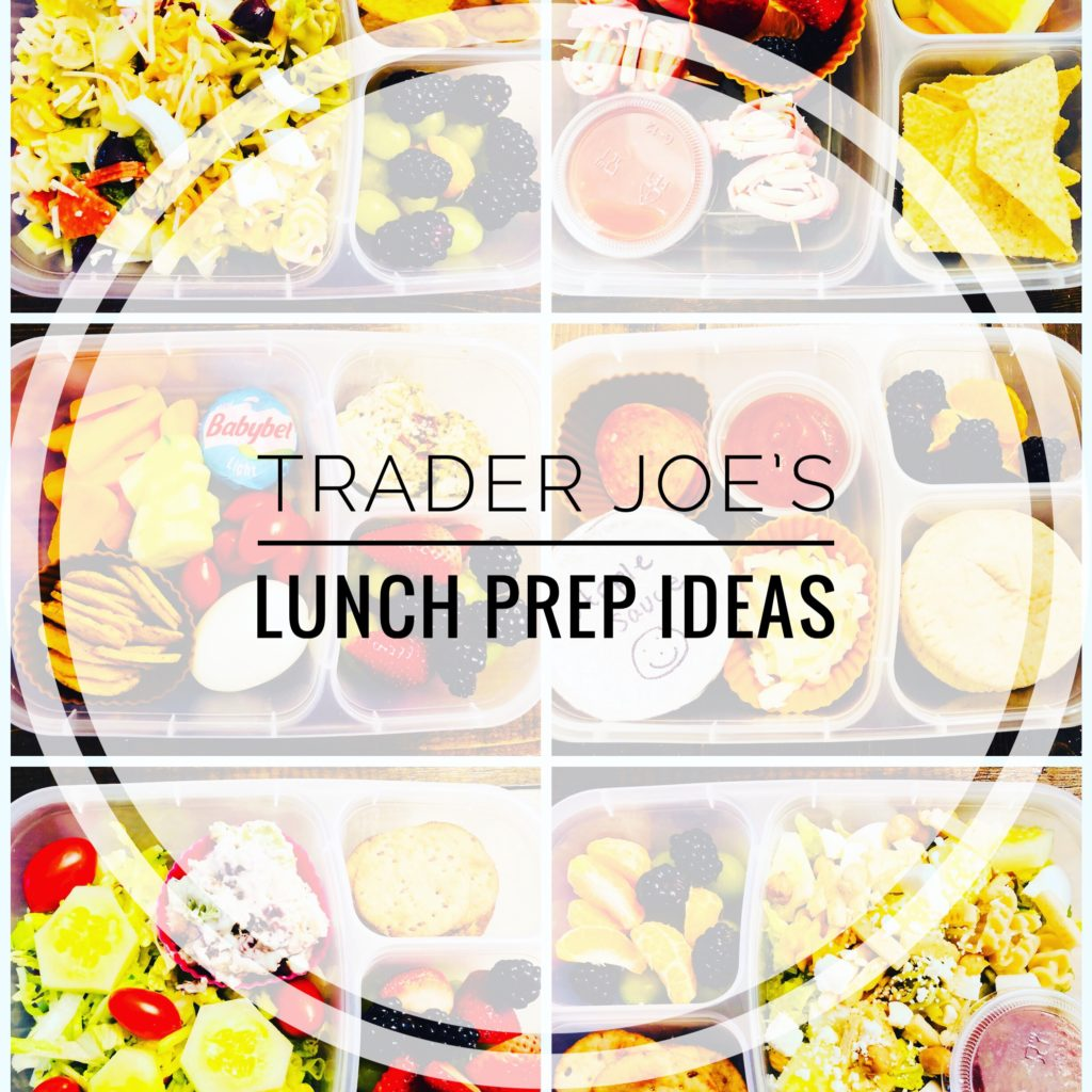 Trader Joe's Lunch Prep Ideas
