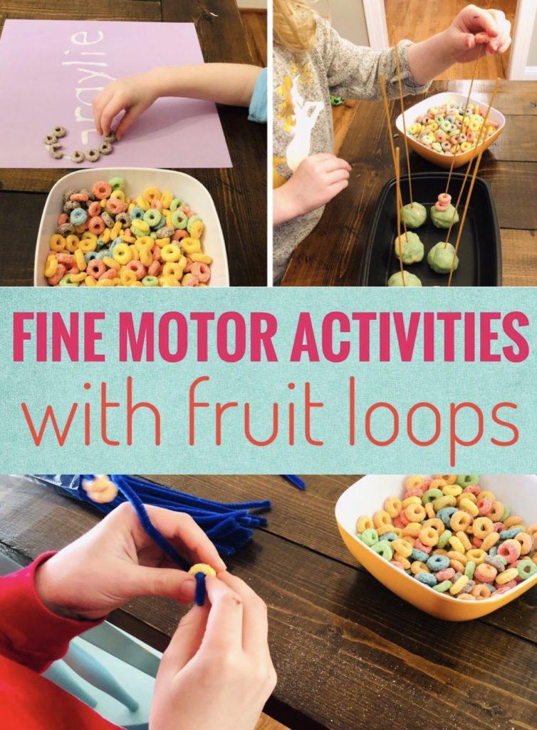 Fruit Loop Fine Motor Activities