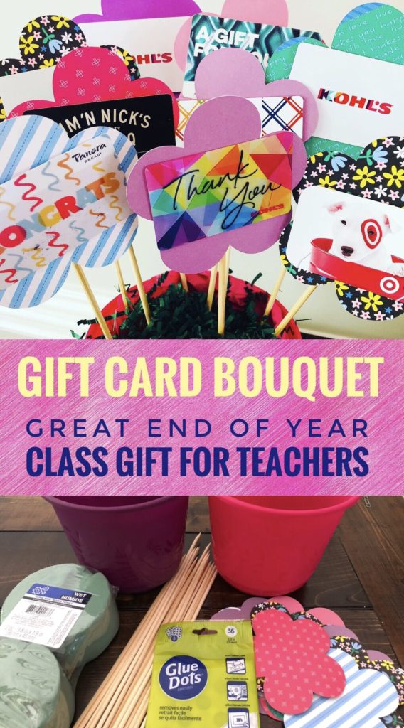 Teacher Gift Card Bouquet  - Great gift idea for teacher appreciation or end of year class gift.