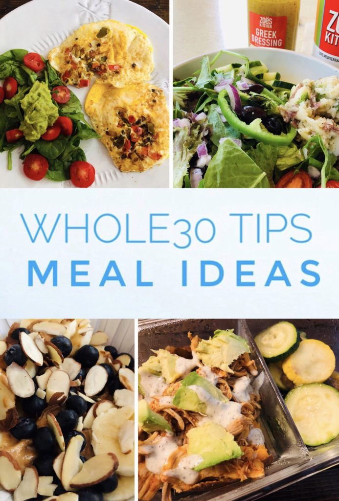Whole30 Tips and Meal Ideas