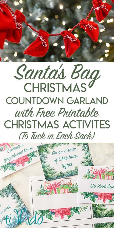 Santa's Sack Christmas Countdown Garland with Free Printable Christmas Activities