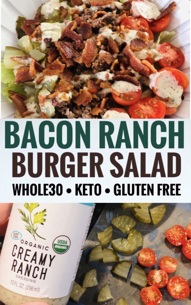 Whole 30 Bacon Ranch Burger Salad