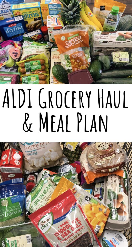 ALDI Grocery Haul and Easy Meal Plan for busy Moms