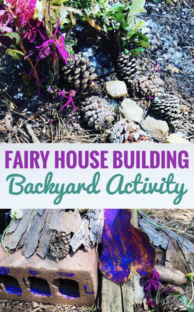 Fairy House Building Backyard Activity for Kids